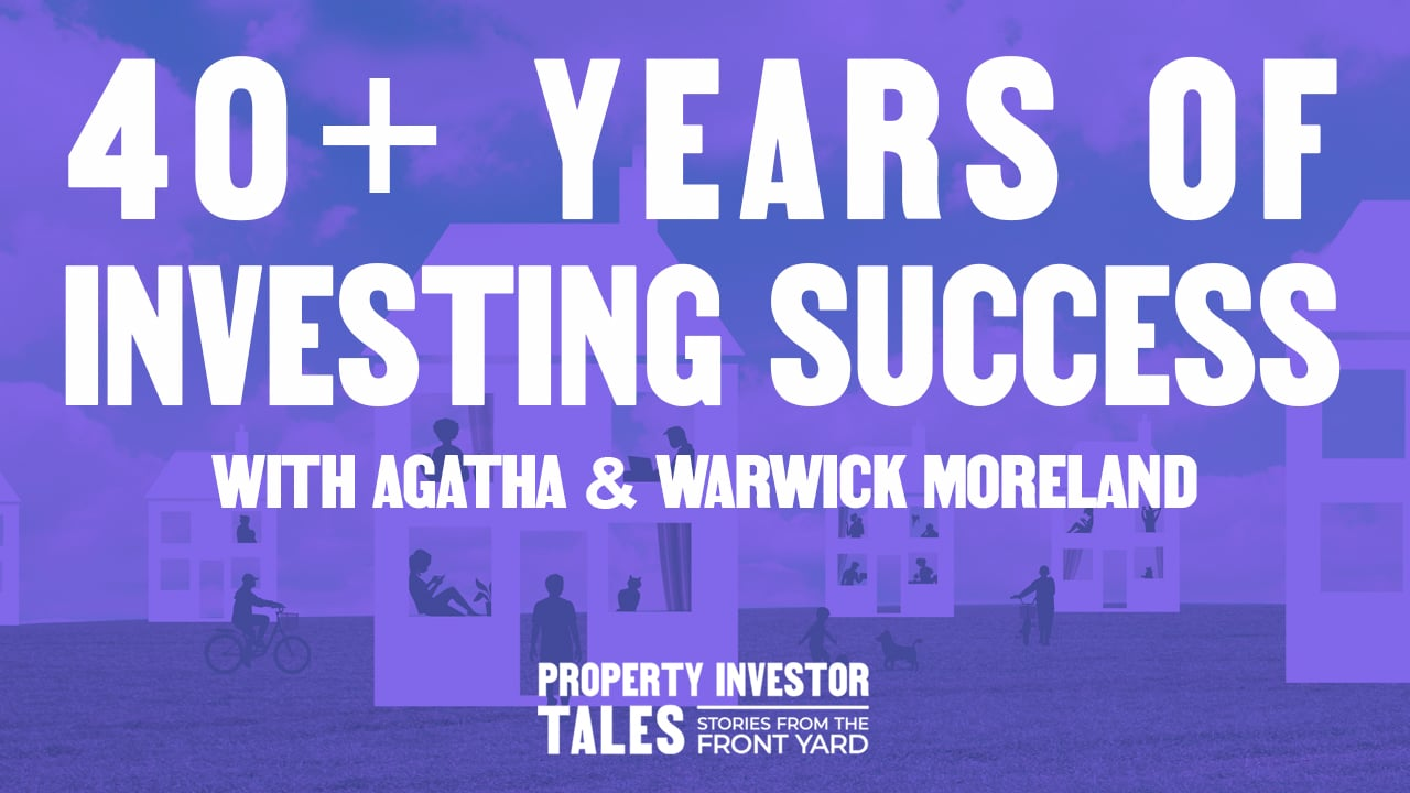 40+ Years of Investing Wisdom with Agatha & Warwick Moreland